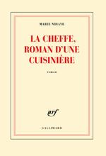 La Cheffe, roman d'une cuisini�re