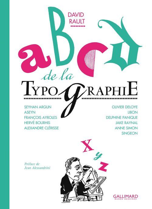 ABCD de la typographie en bande dessinée  - . Collectif  - David Rault