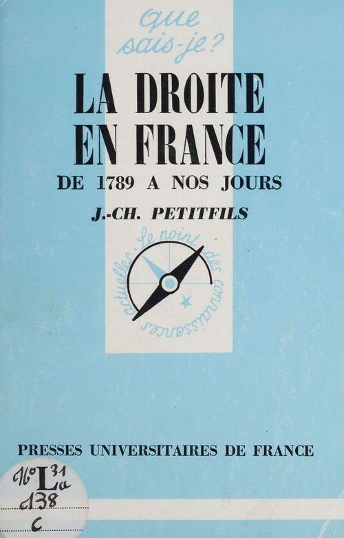 La droite en France, de 1789 à nos jours