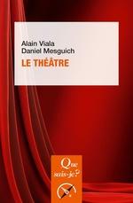 Vente EBooks : Le théâtre  - Alain Viala - Daniel Mesguich