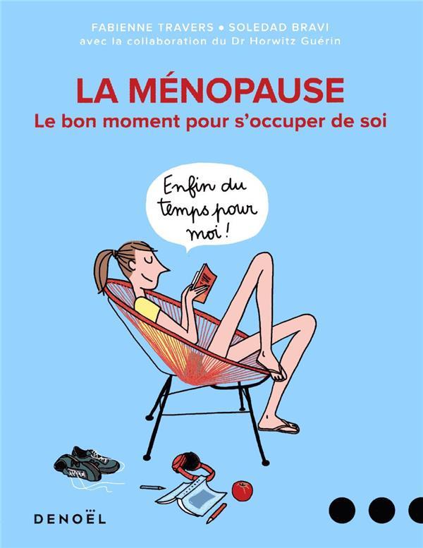 Ménopause, le bon moment pour s'occuper de soi