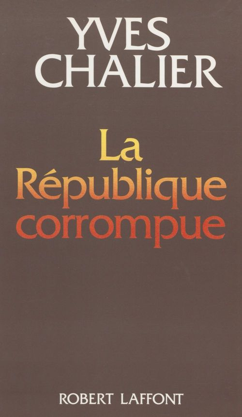 La republique corrompue