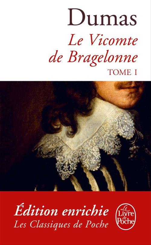 Le vicomte de Bragelonne t.1