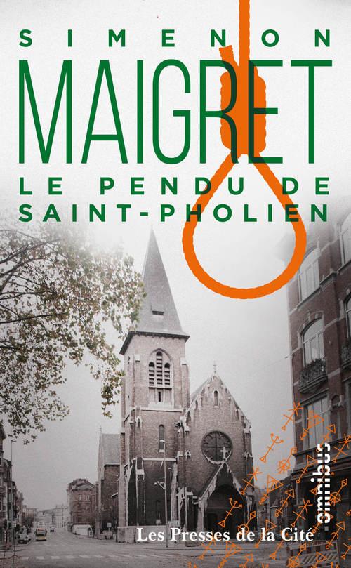 Le Pendu de Saint-Pholien  - Georges Simenon (1903-1989)