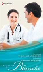 Vente Livre Numérique : Dilemme pour une infirmière - Malentendu aux urgences  - Emily Forbes - Joanna Neil