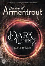 Vente Livre Numérique : Dark Elements (Tome 1) - Extrait gratuit  - Jennifer L. Armentrout