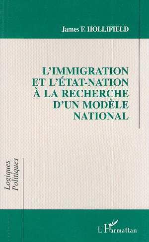 L'immigration et l'Etat-nation à la recherche d'un modèle national