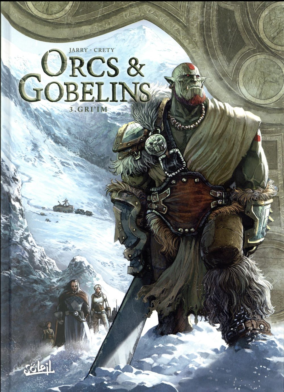 Orcs et gobelins T.3 ; Gri'im