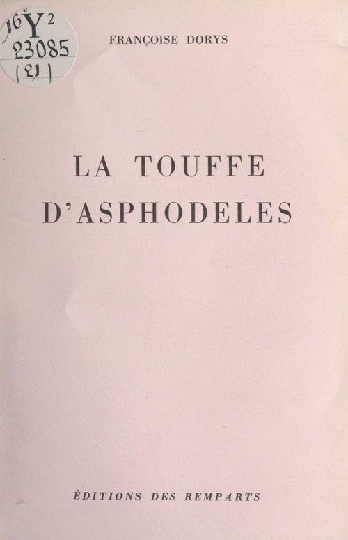 La touffe d'asphodèles