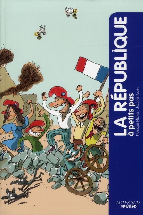 A Petits Pas; La Republique