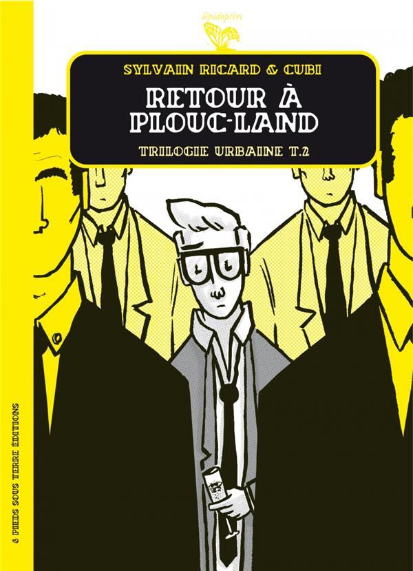 Trilogie urbaine t.2 ; retour à Plouc-Land