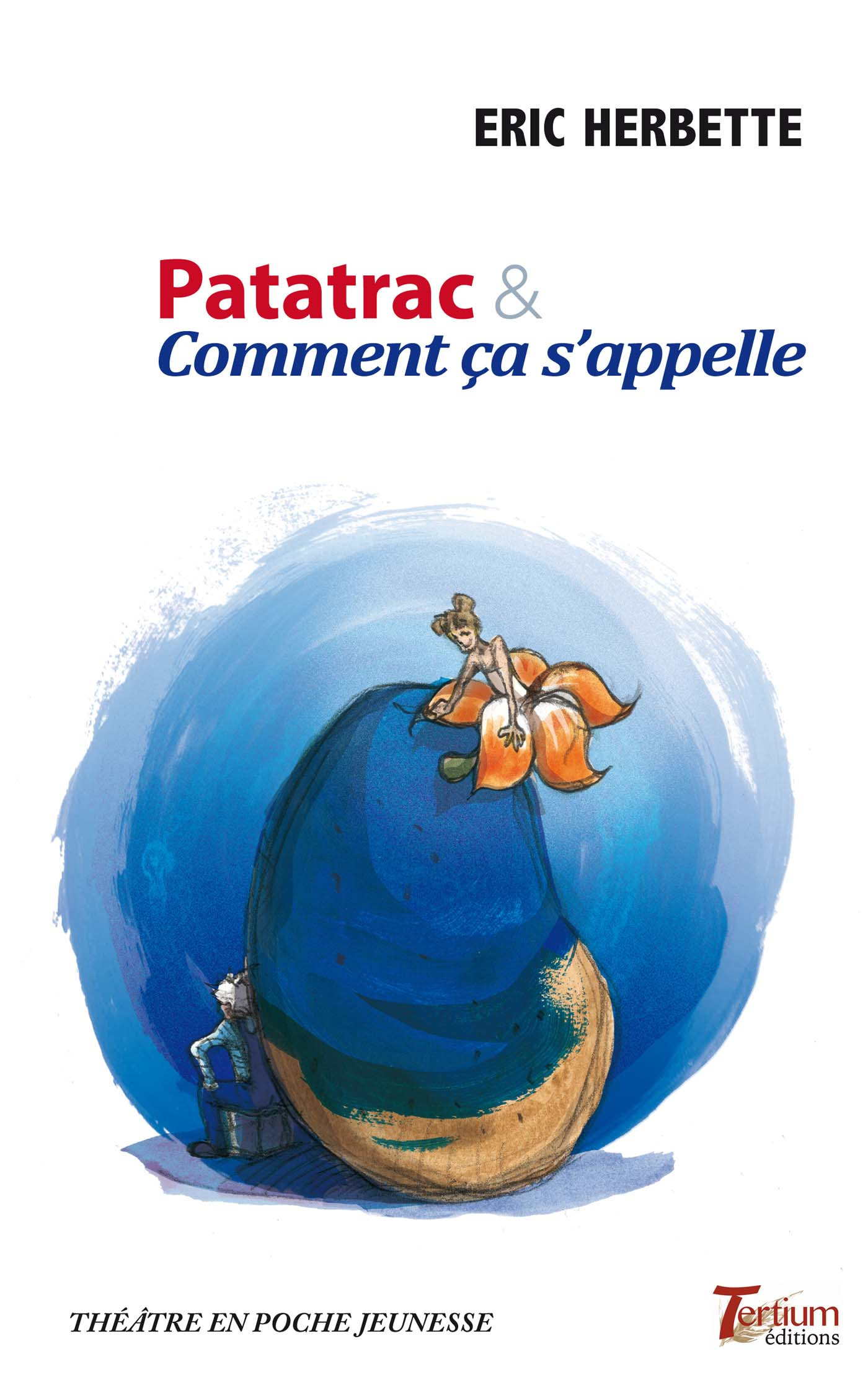 patatrac & comment ça s'appelle
