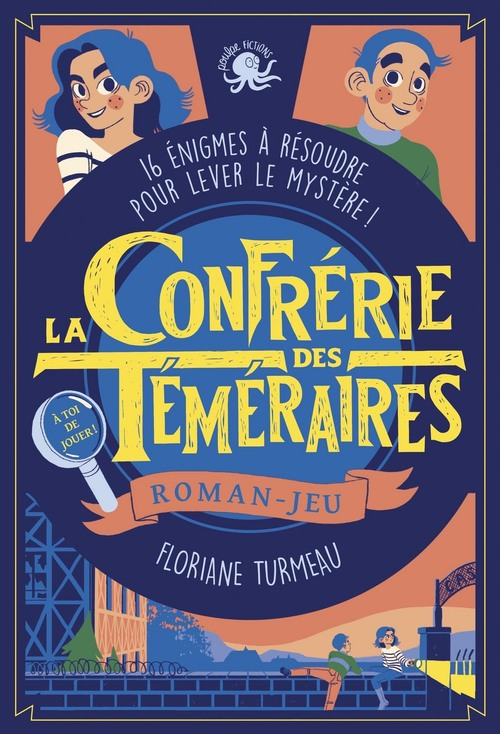 La Confrérie des Téméraires (tome 1) - Lecture roman jeunesse enquête - Dès 9 ans