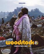 Woodstock ; 3 days of peace and music 1969