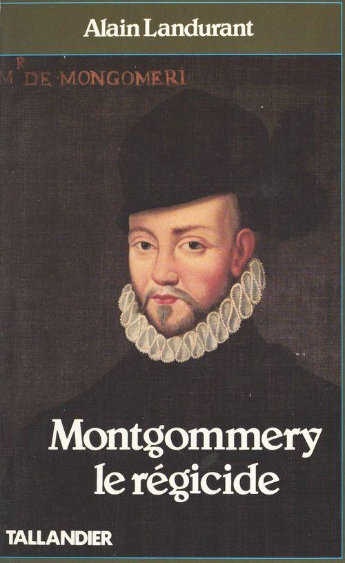 Montgommery le regicide