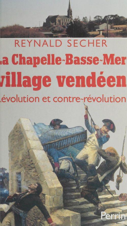 La Chapelle-Basse-Mer, village vendéen