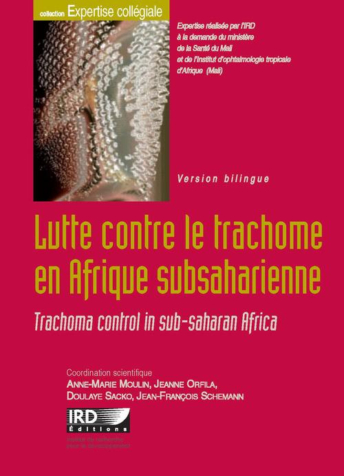Lutte contre le trachome en afrique subsaharienne - trachoma control in sub-saharan africa. version