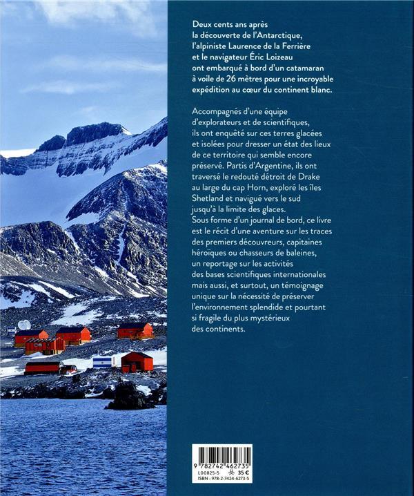 l'Antarctique, au coeur du continent blanc