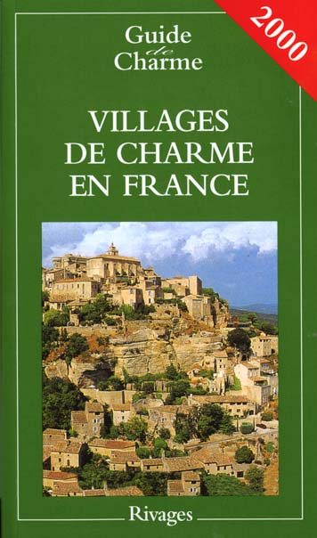 Villages de charme en france ; edition 2001