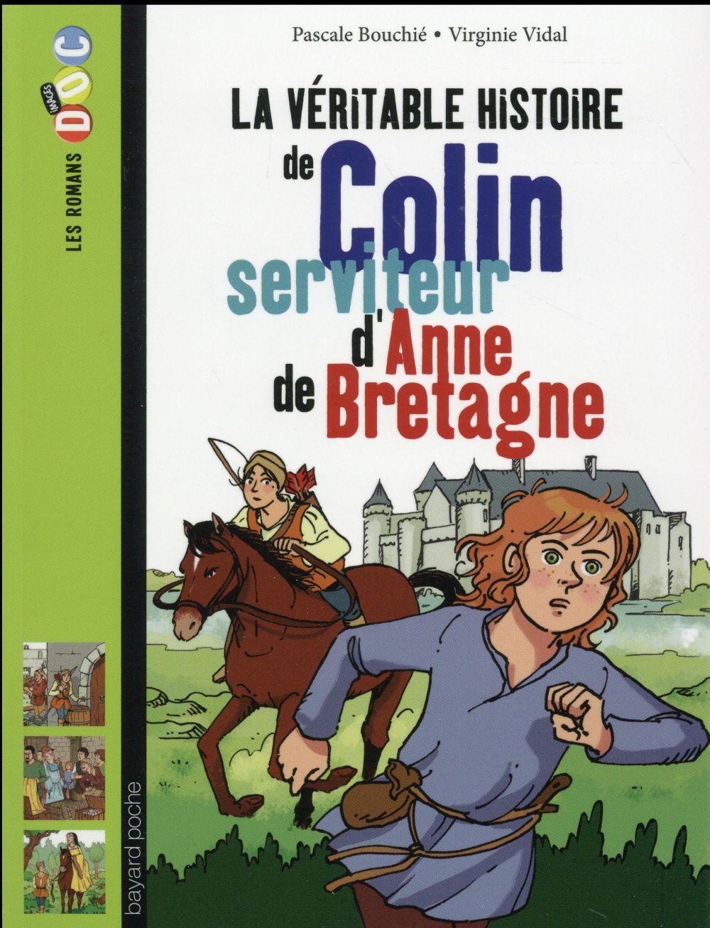 La véritable histoire de Colin, jeune valet d'Anne de Bretagne
