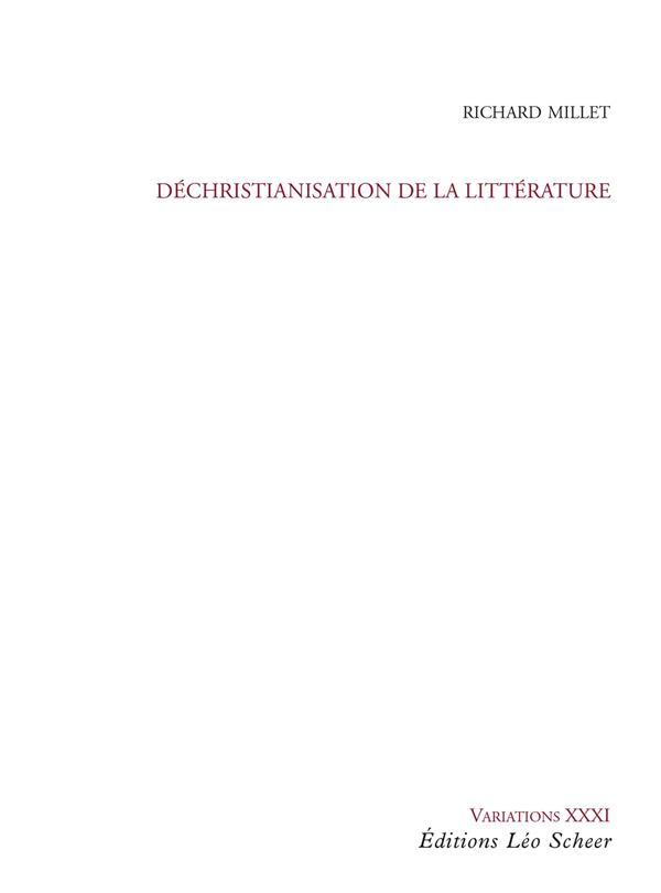 Déchristianisation de la littérature