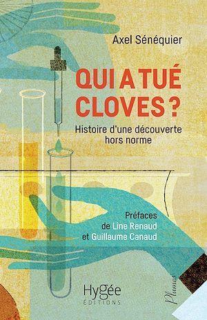 Qui a tué Cloves ? histoire d'une découverte hors norme