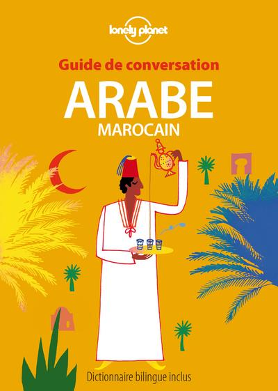 GUIDE DE CONVERSATION ; arabe marocain (7e édition)