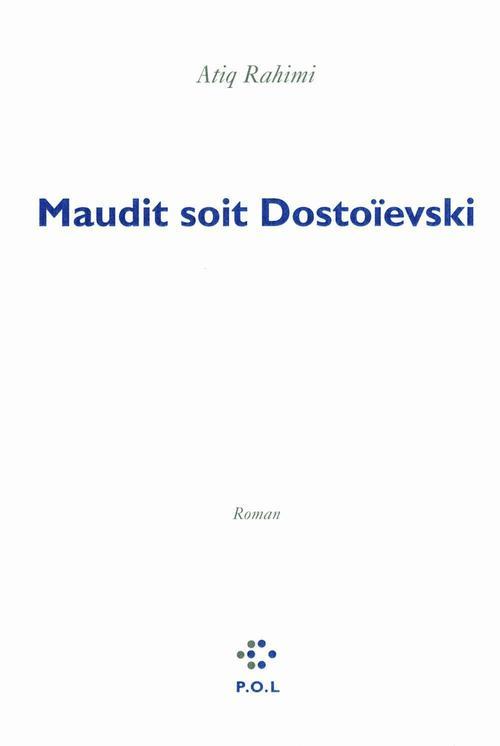 Maudit soit Dostoïevski