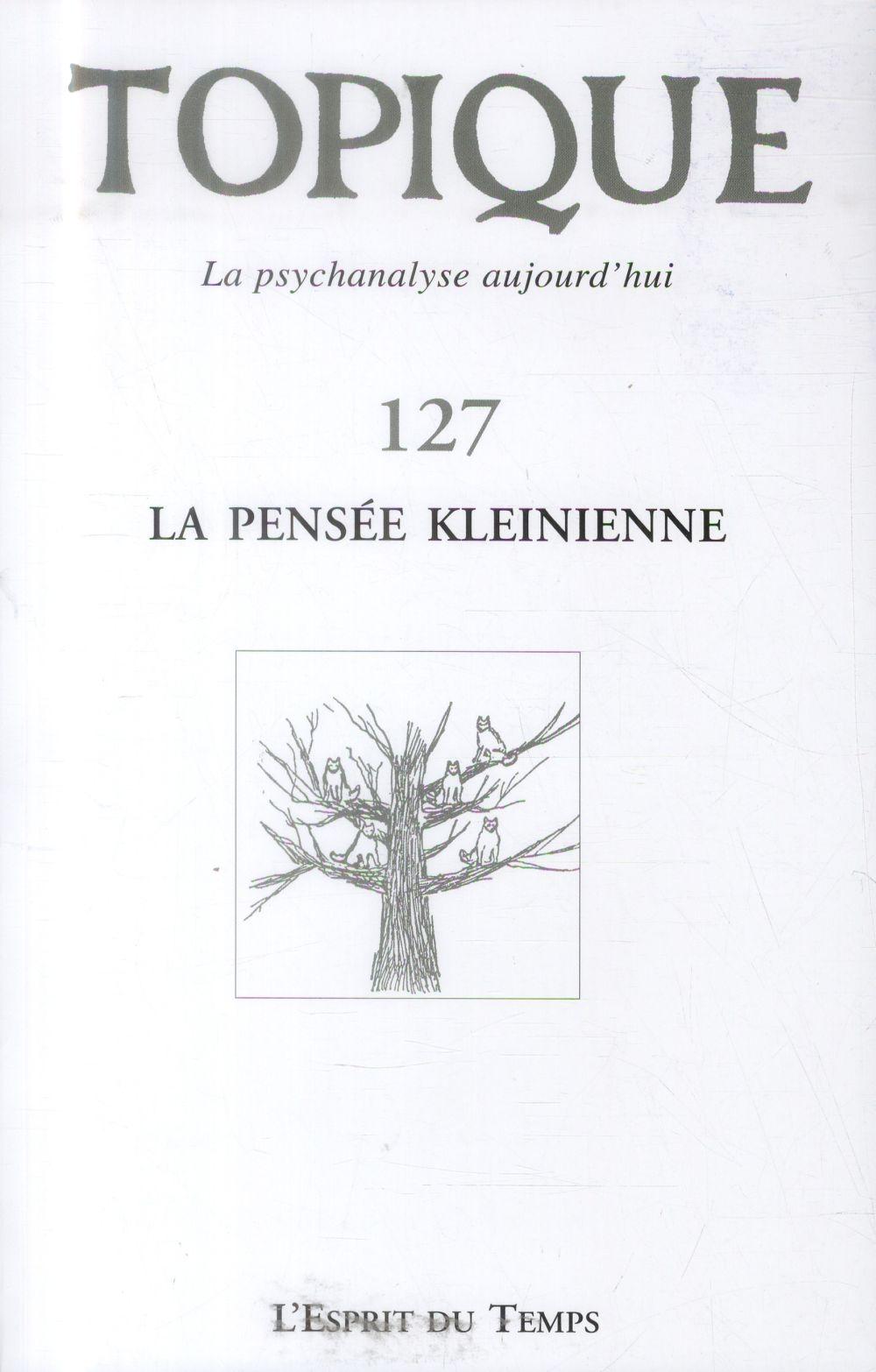 La pensee kleinienne n 127