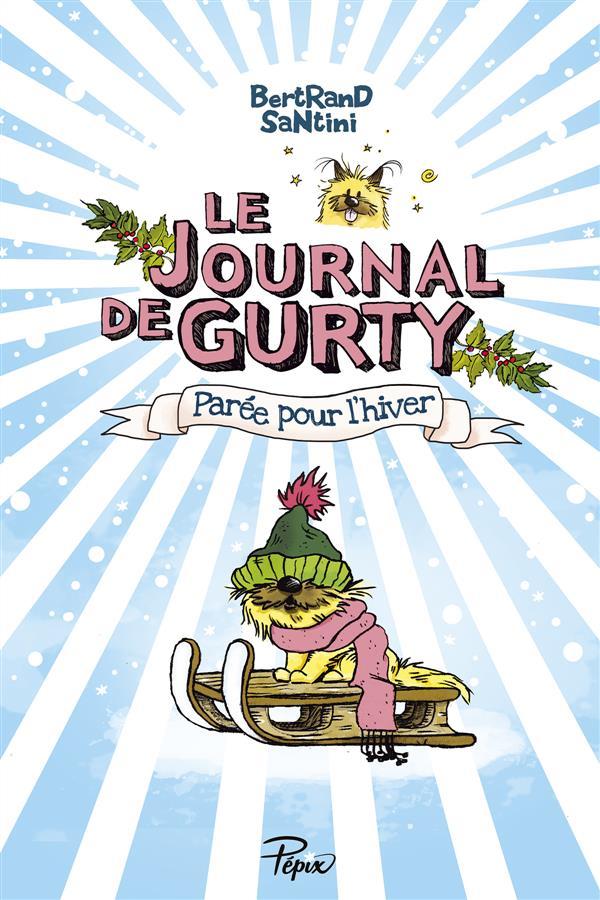 Le journal de gurty ; parée pour l'hiver