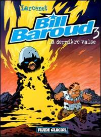 Bill baroud t.3 ; la derniere valse