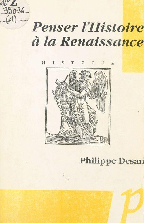 Penser l'histoire à la Renaissance
