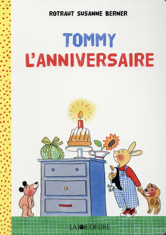 Tommy L'anniversaire
