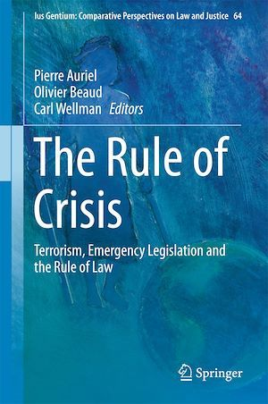 The Rule of Crisis