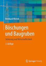 Böschungen und Baugruben  - Bernhard Wietek