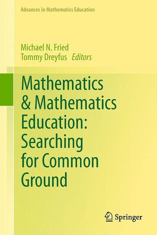 Mathematics & Mathematics Education: Searching for Common Ground
