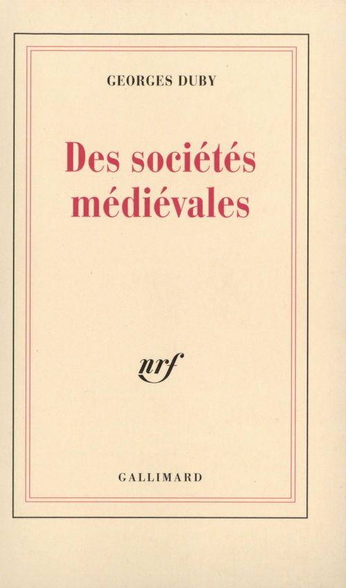 Des societes medievales (lecon inaugurale au college de france
