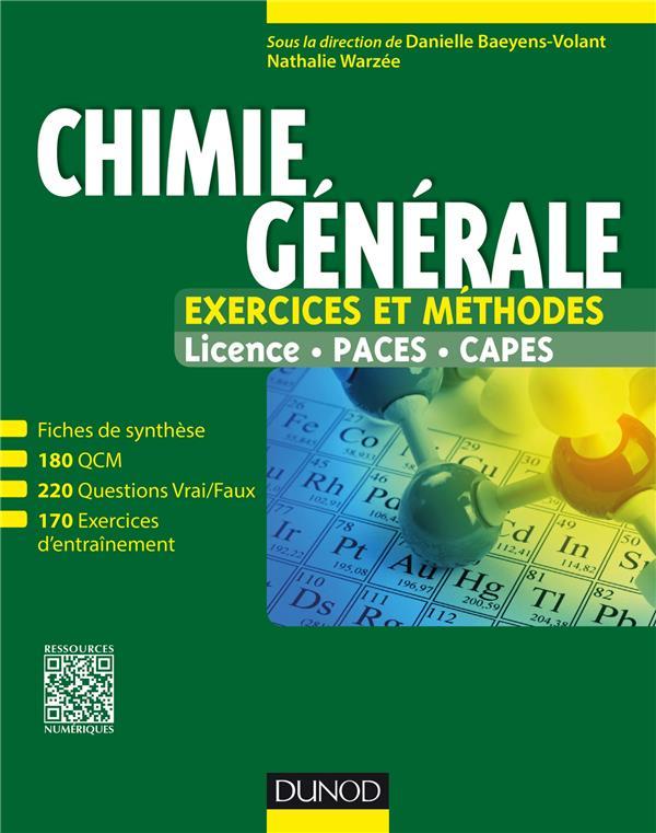 Chimie générale ; exercies et méthodes