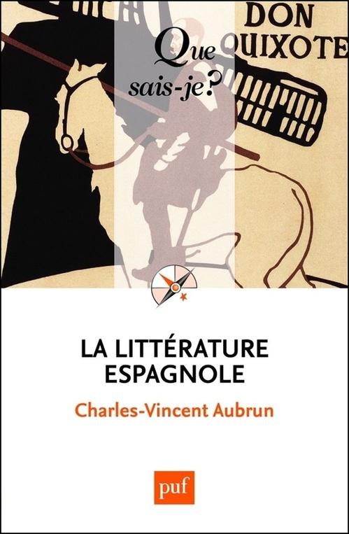 La littérature espagnole  - Charles-Vincent Aubrun