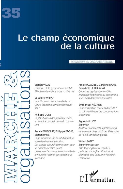 MARCHE ET ORGANISATIONS N.35 ; le champ économique de la culture