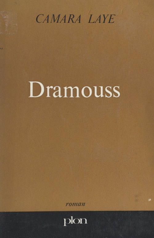 Dramouss  - Camara Laye