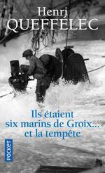 Couverture de Ils Etaient Six Marins De Groix... Et La Tempete