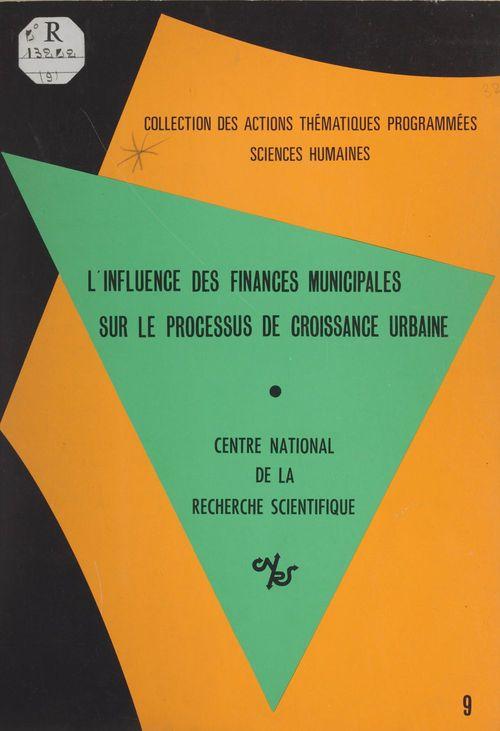 L'influence des finances municipales sur le processus de croissance urbaine