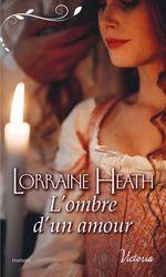 Vente Livre Numérique : La saison du péché t.2 ; l'ombre d'un amour  - Lorraine Heath