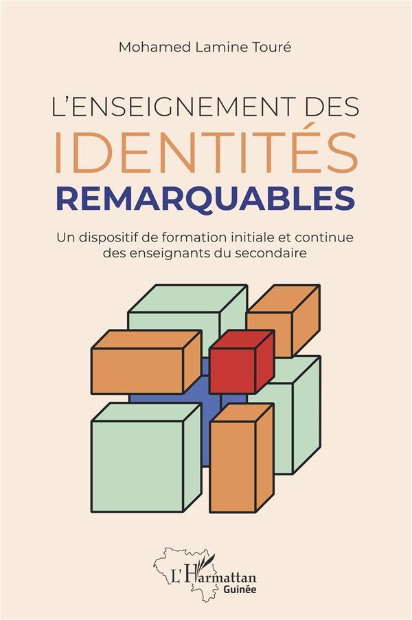 L'enseignement des identités remarquables ; un dispositif de formation initiale et continue