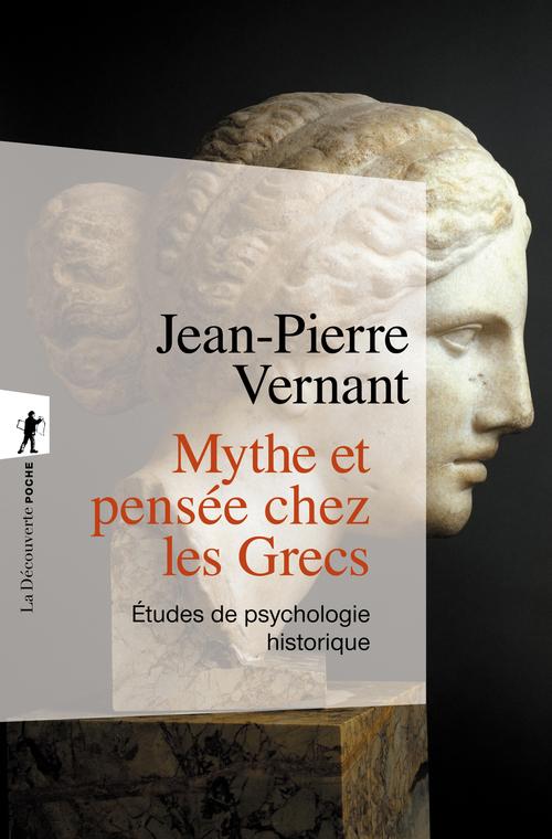 Mythe et pensee chez les grecs