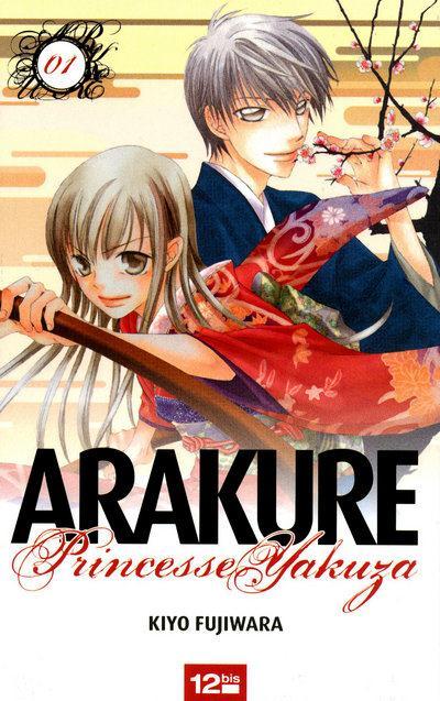 Arakure, Princesse Yakuza T.1