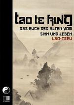 Vente EBooks : Tao Te King. Das Buch des Alten vom Sinn und Leben.  - Lao-tseu