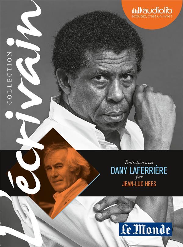 Entretien avec Dany Laferrière par Jean-Luc Hees