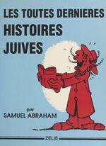 Les toutes dernières histoires juives